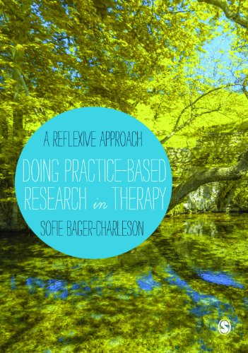 Doing Practice-Based Research in Therapy: A Reflexive Approach