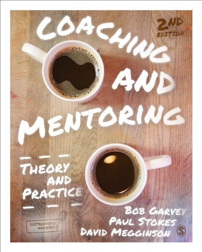 Coaching and Mentoring: Theory and Practice: Second Edition