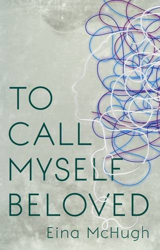 To Call Myself Beloved