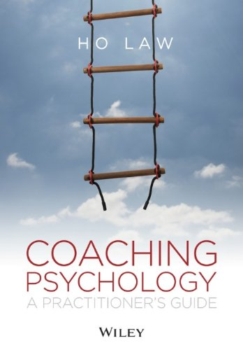 Coaching Psychology: A Practitioner's Guide