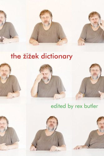 The Zizek Dictionary
