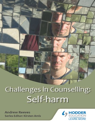 Challenges in Counselling: Self-Harm