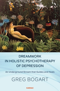 Dreamwork in Holistic Psychotherapy of Depression: An Underground Stream that Guides and Heals