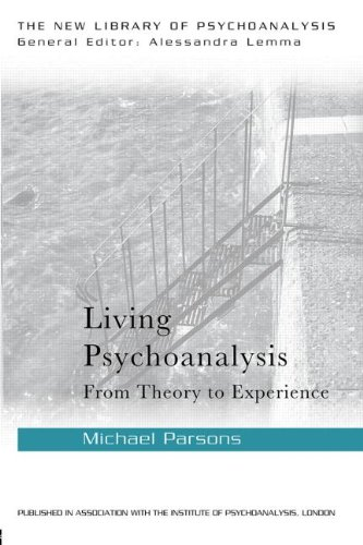Living Psychoanalysis: From Theory to Experience