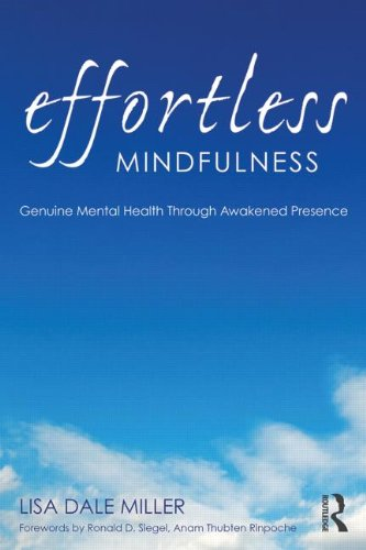 Effortless Mindfulness: Genuine Mental Health Through Awakened Presence