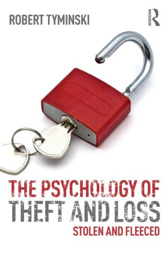 The Psychology of Theft and Loss: Stolen and Fleeced