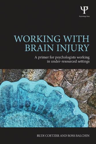 Working with Brain Injury: A Primer for Psychologists Working in Under-Resourced Settings