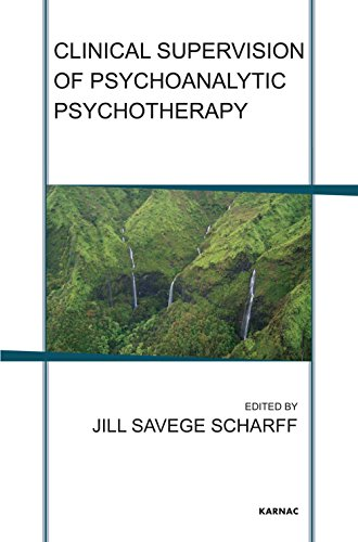 Clinical Supervision of Psychoanalytic Psychotherapy