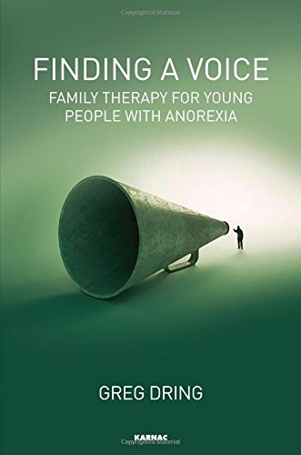 Finding a Voice: Family Therapy for Young People with Anorexia