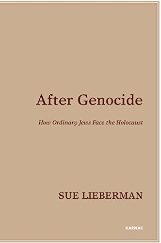 After Genocide: How Ordinary Jews Face the Holocaust
