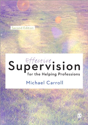 Effective Supervision for the Helping Professions: Second Edition