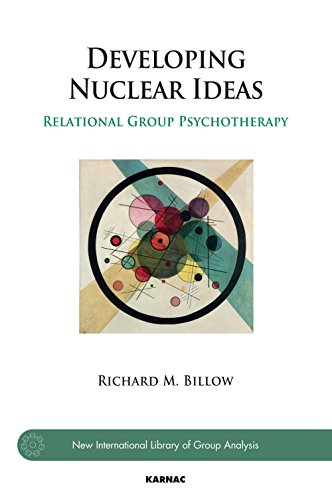 Developing Nuclear Ideas: Relational Group Psychotherapy