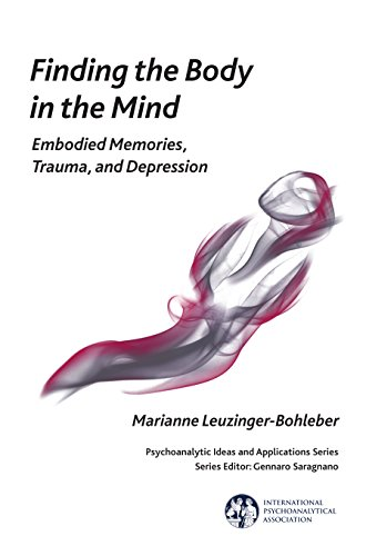 Finding the Body in the Mind: Psychoanalysis and Embodied Cognitive Science in Dialogue
