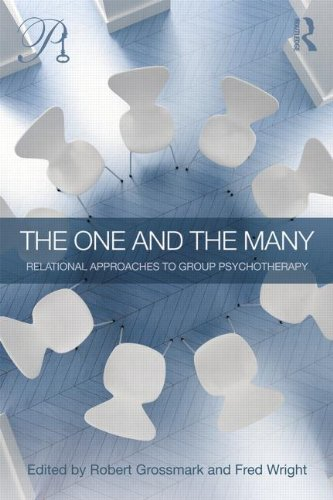 The One and the Many: Relational Approaches to Group Psychotherapy