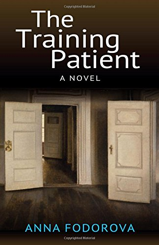 The Training Patient: A Novel