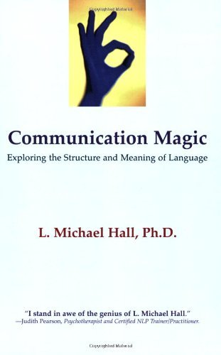 Communication Magic: Exploring the Structure and Meaning of Language