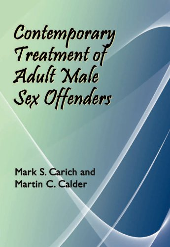 Contemporary Treatment of Adult Male Sex Offenders