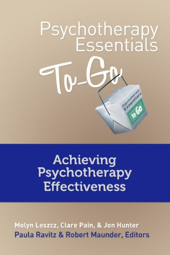 Psychotherapy Essentials to Go: Achieving Psychotherapy Effectiveness