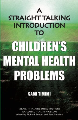A Straight-talking Introduction to Children's Mental Health Problems