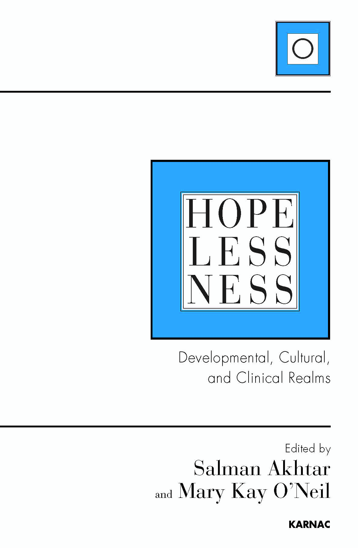 Hopelessness: Developmental, Cultural, and Clinical Realms