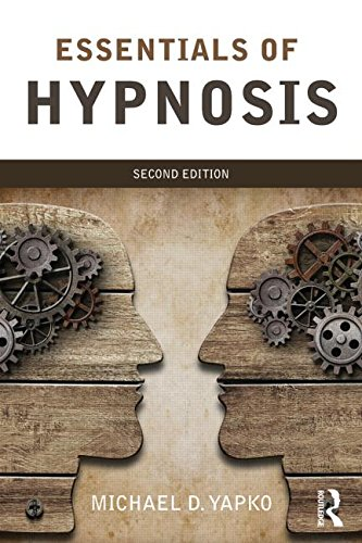 Essentials of Hypnosis: Second Edition