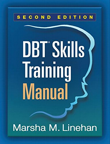 DBT Skills Training Manual: Second Edition