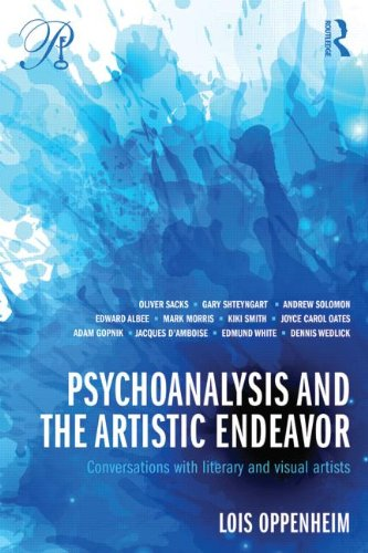 Psychoanalysis and the Artistic Endeavor: Conversations with Literary and Visual Artists