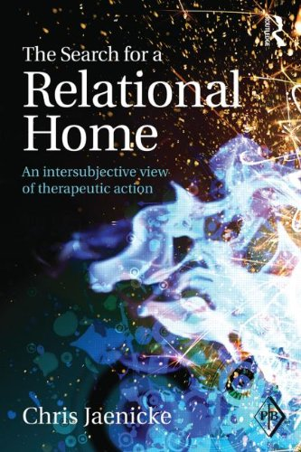 The Search for a Relational Home: An Intersubjective View of Therapeutic Action