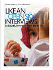 Like an Open Sky <i>(A Ciel Ouvert)</i>, Interviews: Le Courtil, Invention from Day to Day