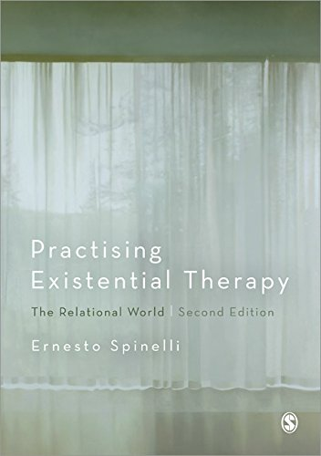 Practising Existential Therapy: The Relational World: Second Edition