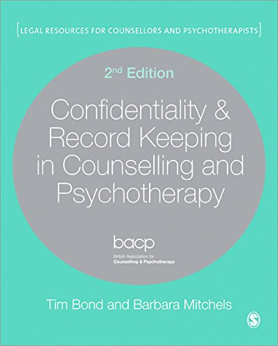 Confidentiality and Record Keeping in Counselling and Psychotherapy: Second Edition