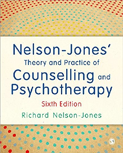 Nelson-Jones' Theory and Practice of Counselling and Psychotherapy: Sixth Edition