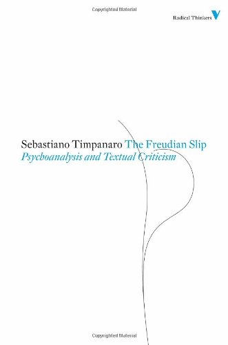 The Freudian Slip: Psychoanalysis and Textual Criticism