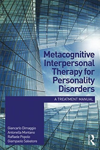 Metacognitive Interpersonal Therapy for Personality Disorders: A Treatment Manual