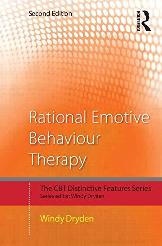 Rational Emotive Behaviour Therapy: Distinctive Features: Second Edition