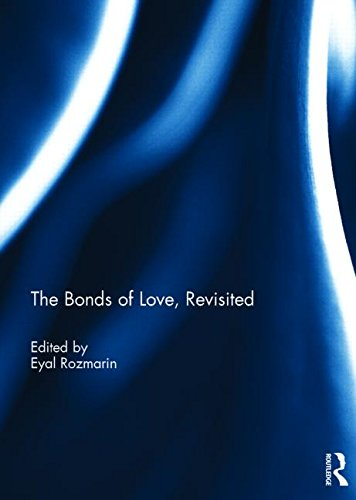 The Bonds of Love, Revisited