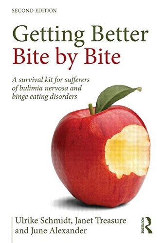 Getting Better Bit(e) by Bit(e): Survival Kit for Sufferers of Bulimia Nervosa and Binge Eating Disorders: Second Edition
