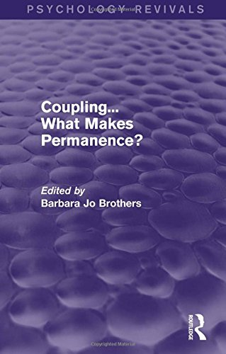 Coupling... What Makes Permanence? (Psychology Revivals)