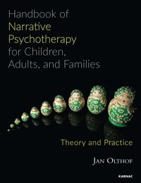 Handbook of Narrative Psychotherapy for Children, Adults, and Families: Theory and Practice