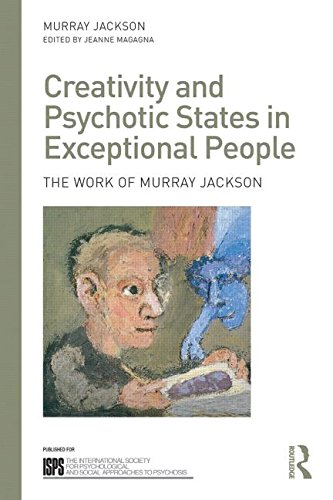 Creativity and Psychotic States in Exceptional People: The Work of Murray Jackson