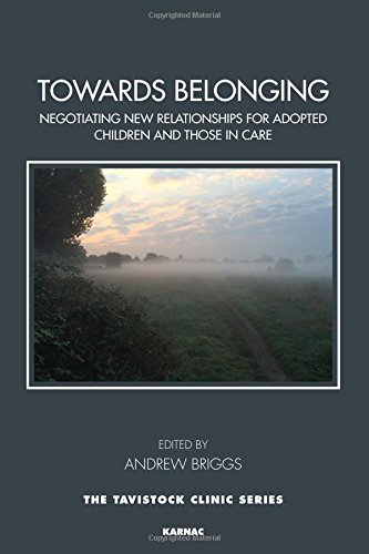 Towards Belonging: Negotiating New Relationships for Adopted Children and Those in Care