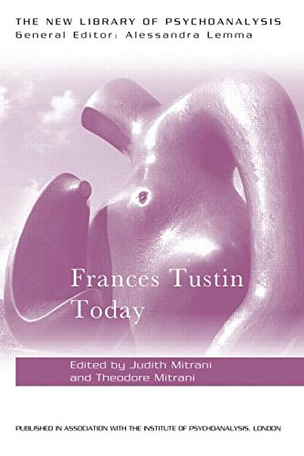 Frances Tustin Today
