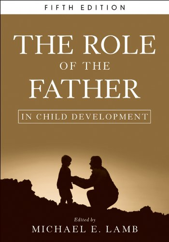 The Role of the Father in Child Development: Fifth Edition