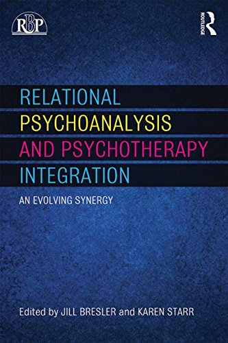 Relational Psychoanalysis and Psychotherapy Integration: An Evolving Synergy