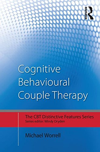 Cognitive Behavioural Couple Therapy: Distinctive Features
