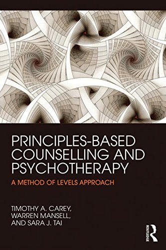 Principles-Based Counselling and Psychotherapy: A Method of Levels Approach