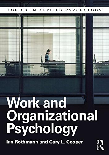 Work and Organizational Psychology: Second Edition