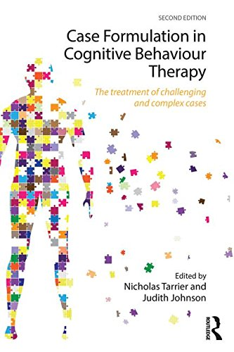 Case Formulation in Cognitive Behaviour Therapy: The Treatment of Challenging and Complex Cases