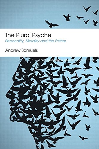 The Plural Psyche: Personality, Morality and the Father: Classic Edition
