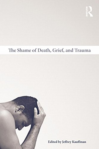 The Shame of Death, Grief, and Trauma